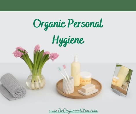 Organic Personal Hygiene